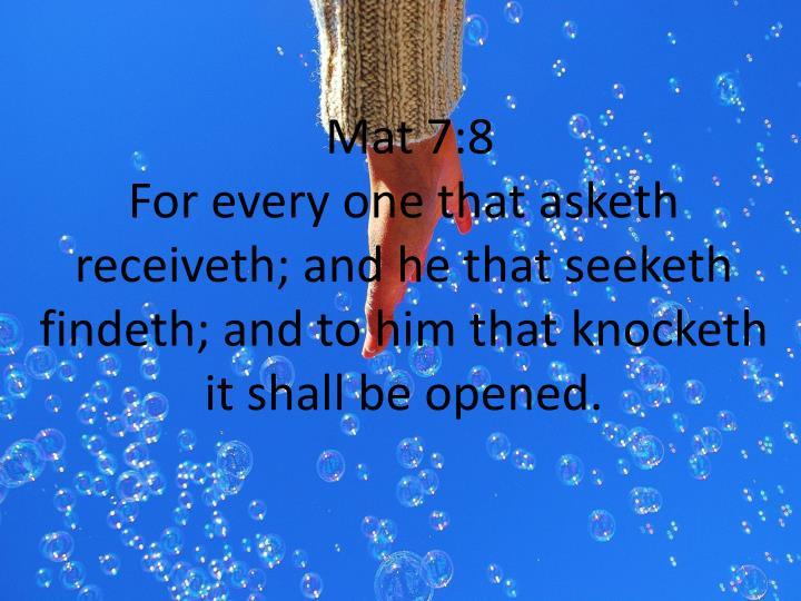 Mat 7:8