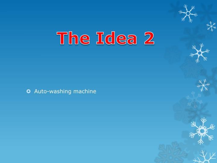 The Idea 2