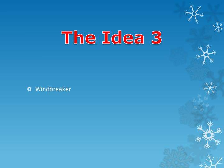 The Idea 3
