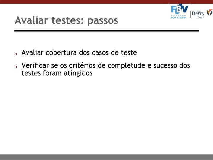 Avaliar testes: passos
