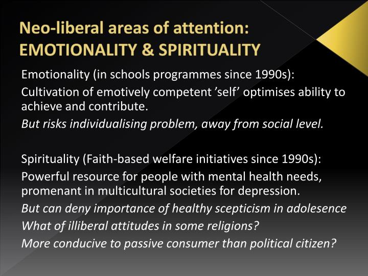 Neo-liberal areas of attention: