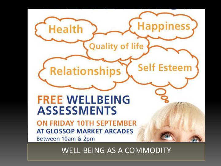 WELL-BEING AS A COMMODITY