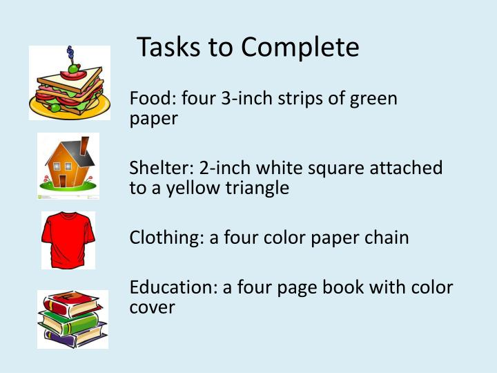 Tasks to complete
