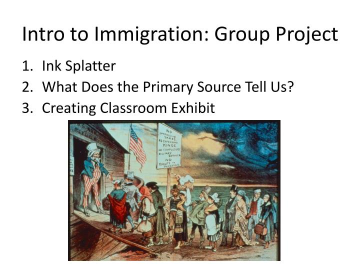 Intro to Immigration: Group Project
