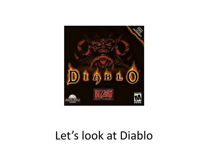 Let's look at Diablo