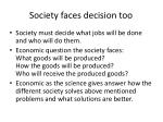 society faces decision too