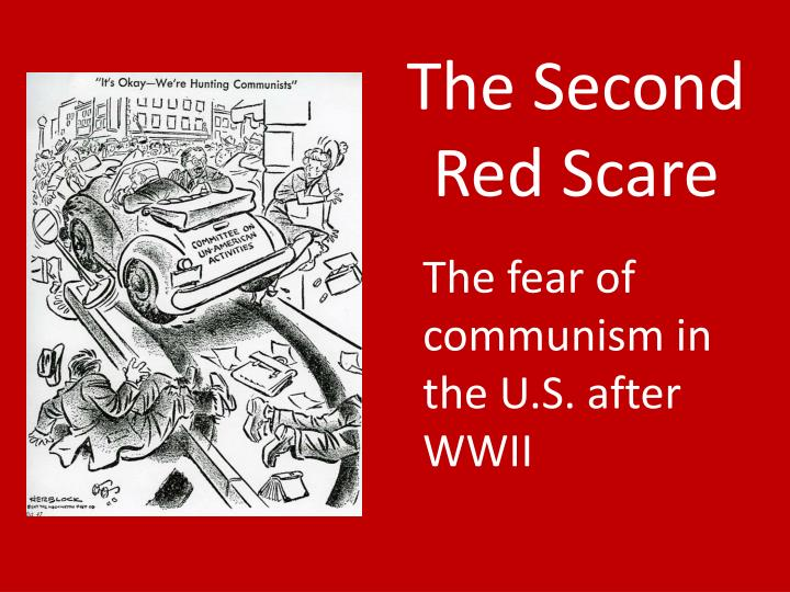 impacts of the communist scare in