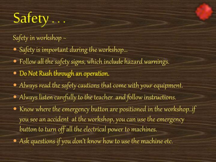 Safety . . .