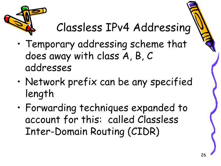 Classless IPv4 Addressing
