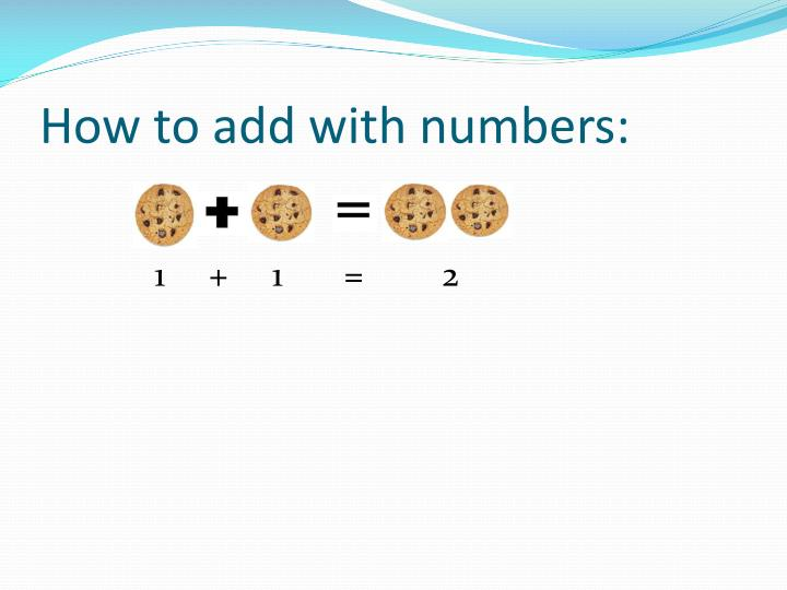 How to add with numbers: