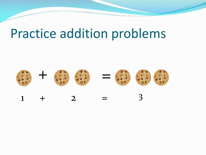 Practice addition problems