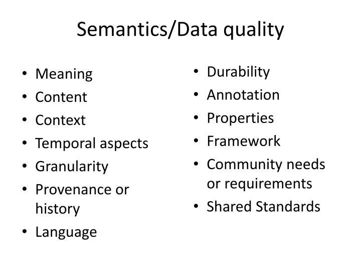 Semantics/Data quality