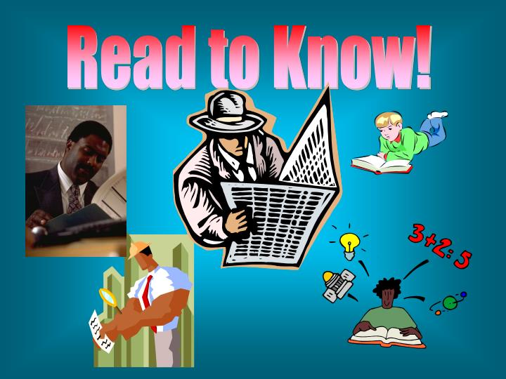 Read to Know!