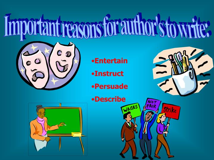 Important reasons for author's to write: