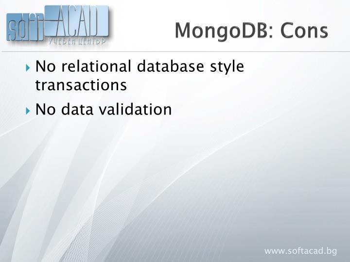MongoDB: Cons