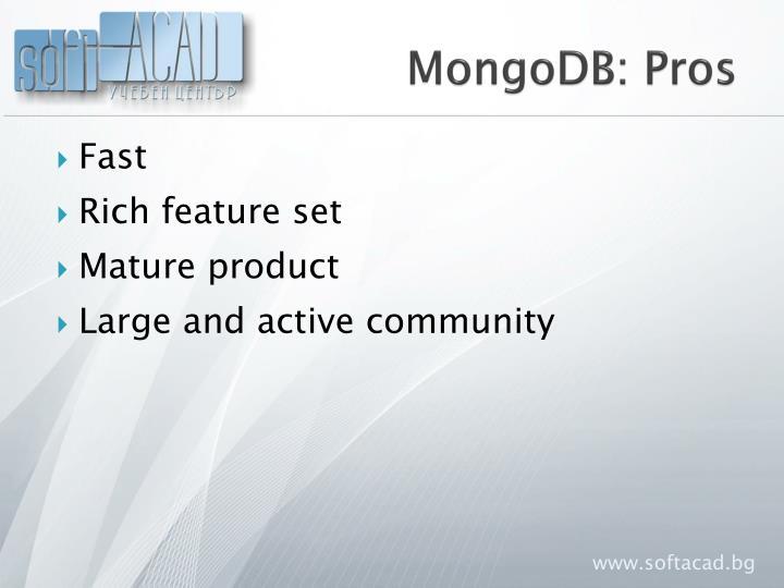 MongoDB: Pros