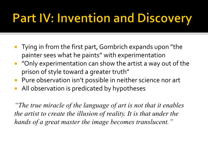 Part IV: Invention and Discovery