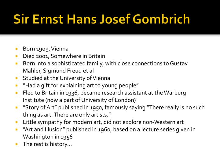 Sir Ernst Hans Josef Gombrich