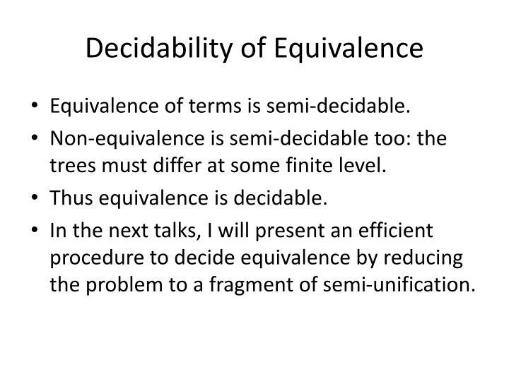 Decidability of Equivalence