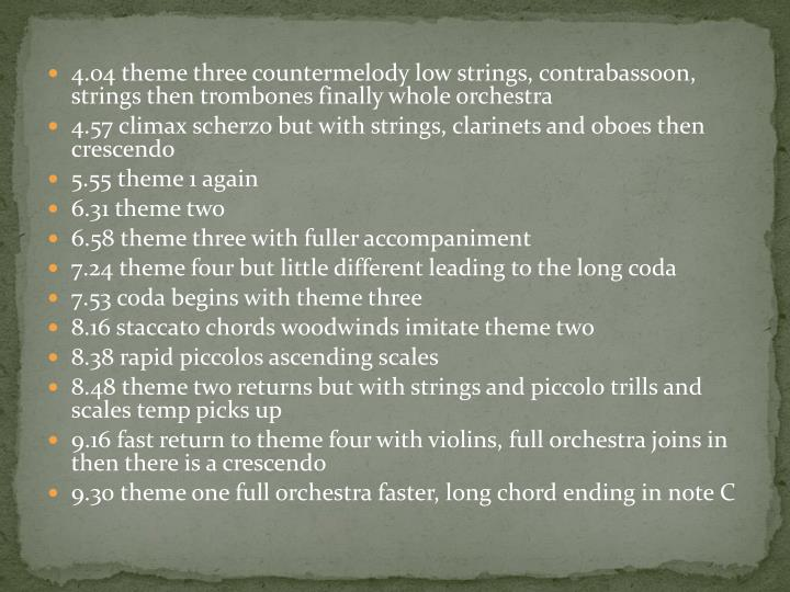 4.04 theme three countermelody low strings, contrabassoon, strings then trombones finally whole orchestra