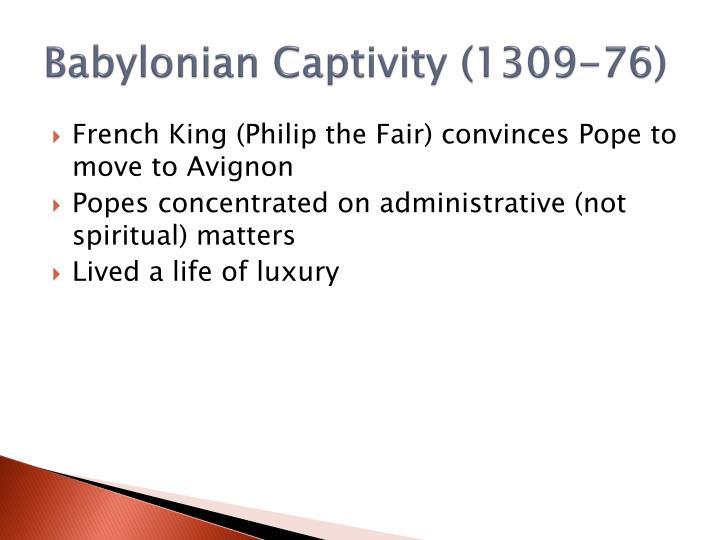 Babylonian Captivity (1309-76)