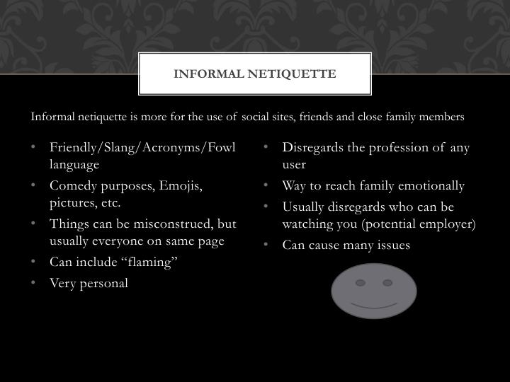 Informal Netiquette