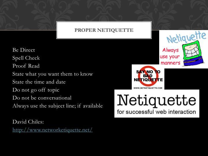 Proper Netiquette