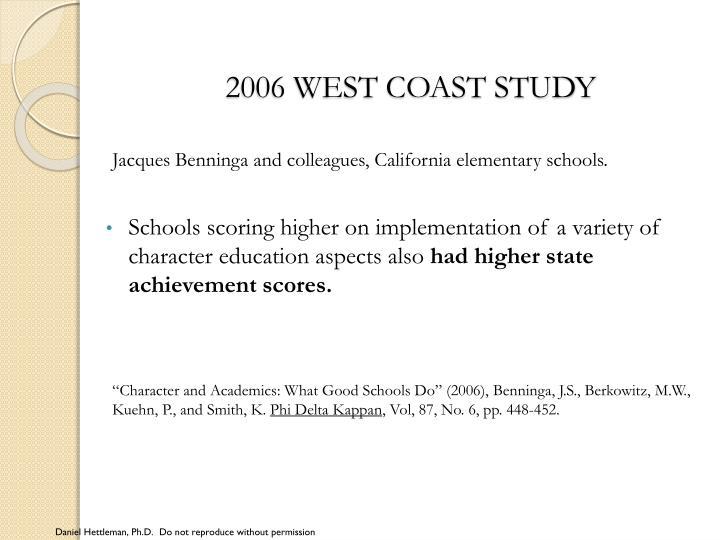 2006 west coast study