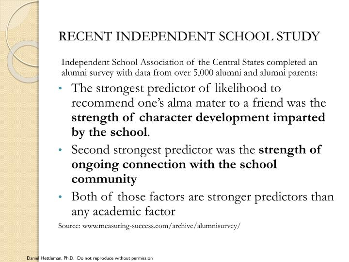 RECENT INDEPENDENT SCHOOL STUDY