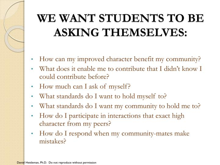 We want students to be asking themselves: