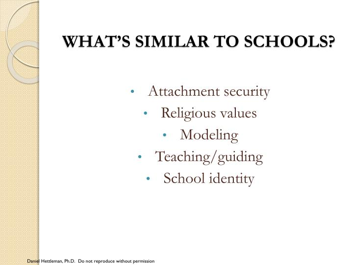 What's similar to schools?
