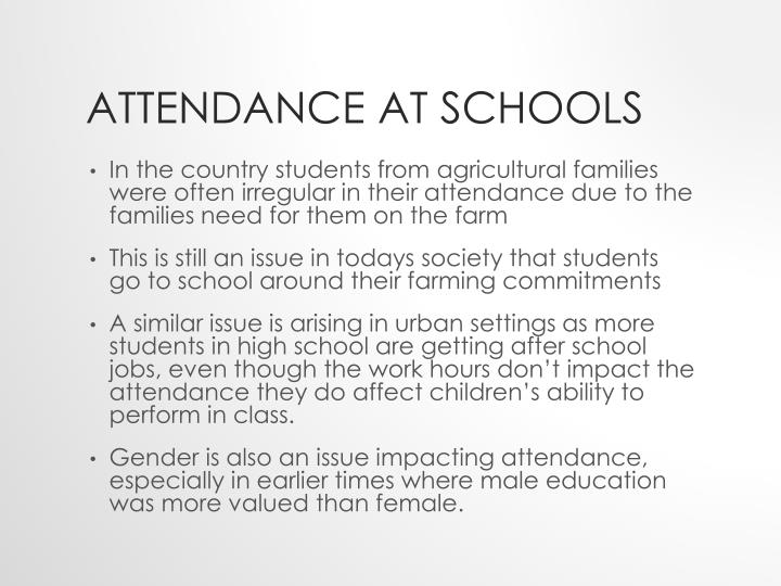 Attendance at schools