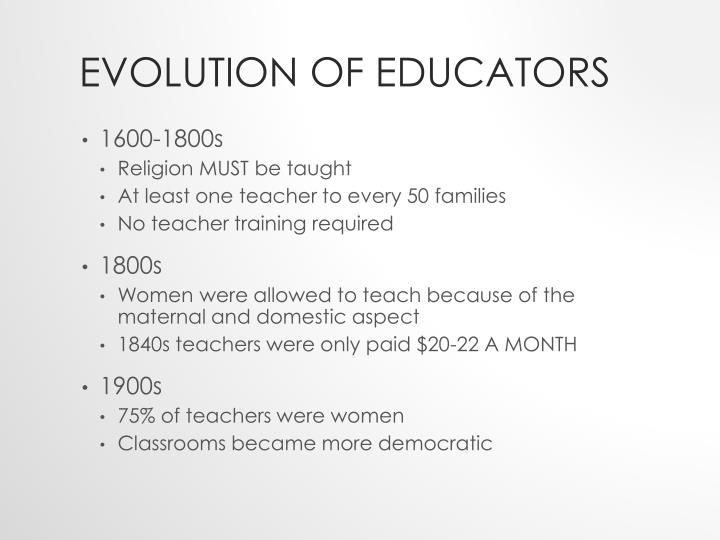 Evolution of Educators