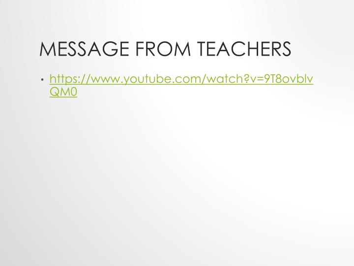 Message from Teachers