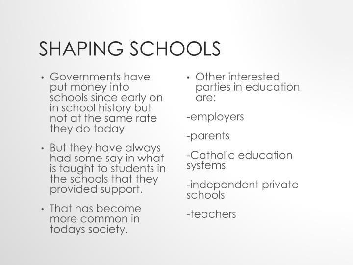 Shaping schools