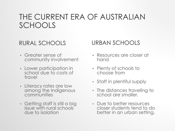 The current era of Australian schools