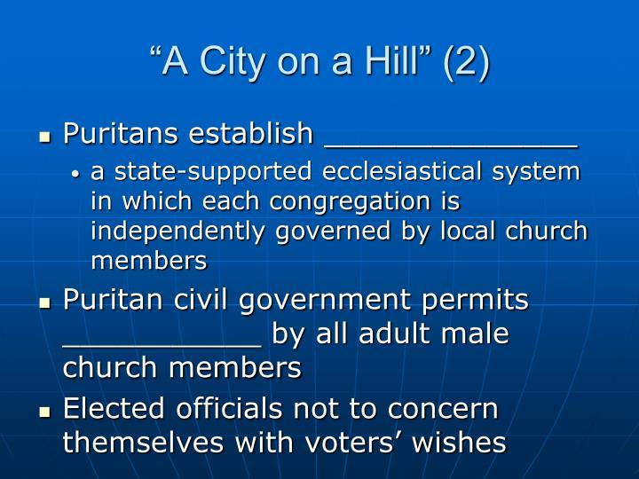 """A City on a Hill"" (2)"