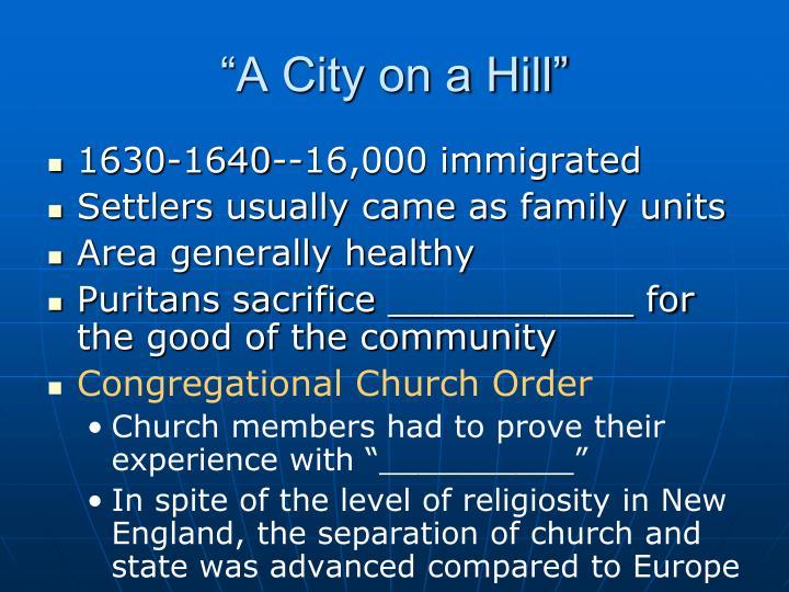 """A City on a Hill"""