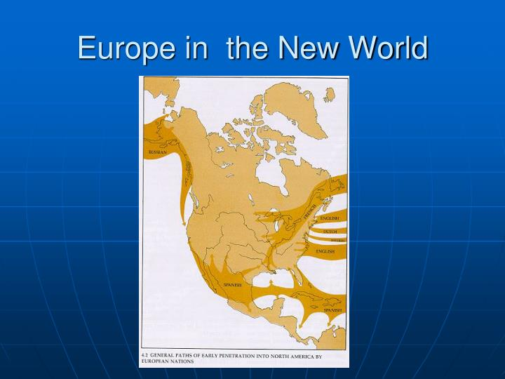 Europe in  the New World