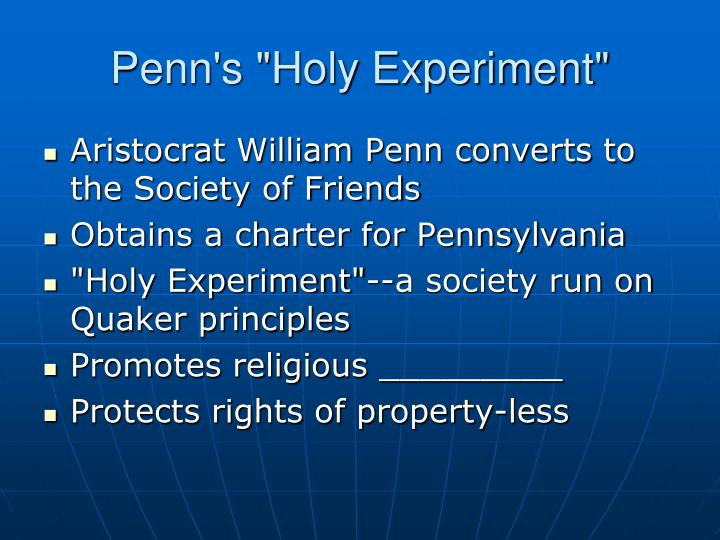 "Penn's ""Holy Experiment"""