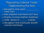 regulating colonial trade implementing the acts