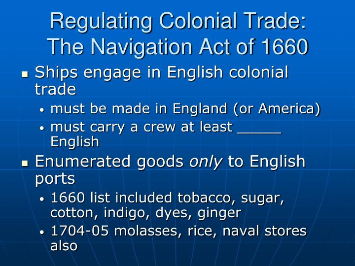 Regulating Colonial Trade:
