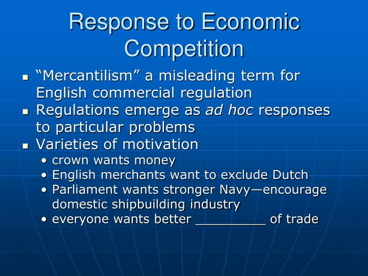 Response to Economic Competition