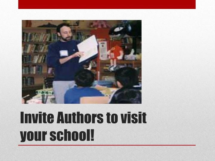 Invite Authors to visit your school!
