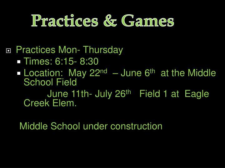 Practices & Games