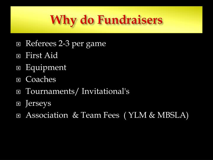 Why do Fundraisers