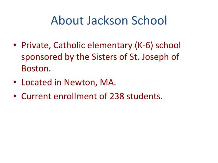 About jackson school