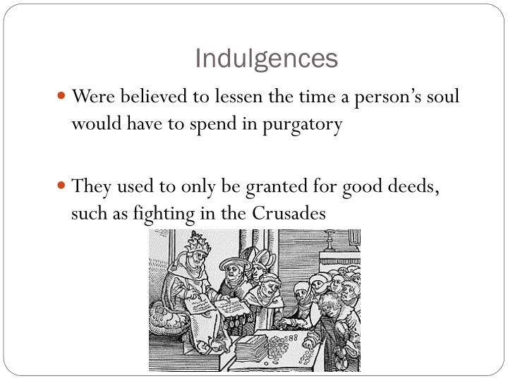 Indulgences