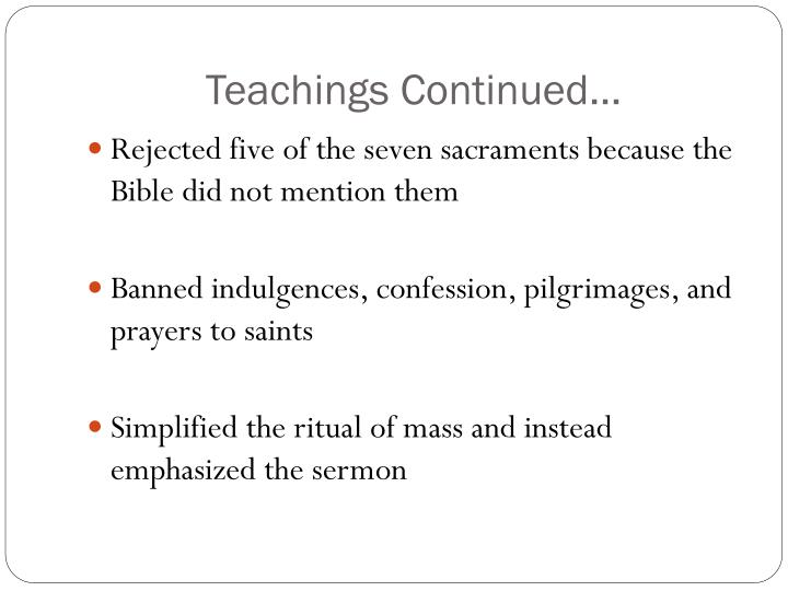 Teachings Continued…