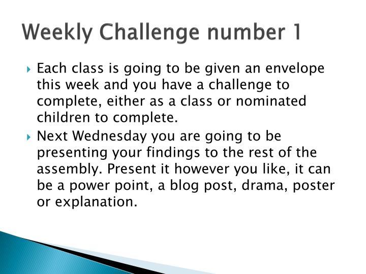 Weekly Challenge number 1